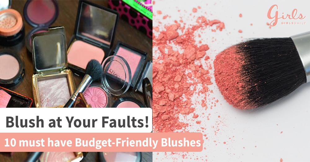 10 must have Affordable Blushes!