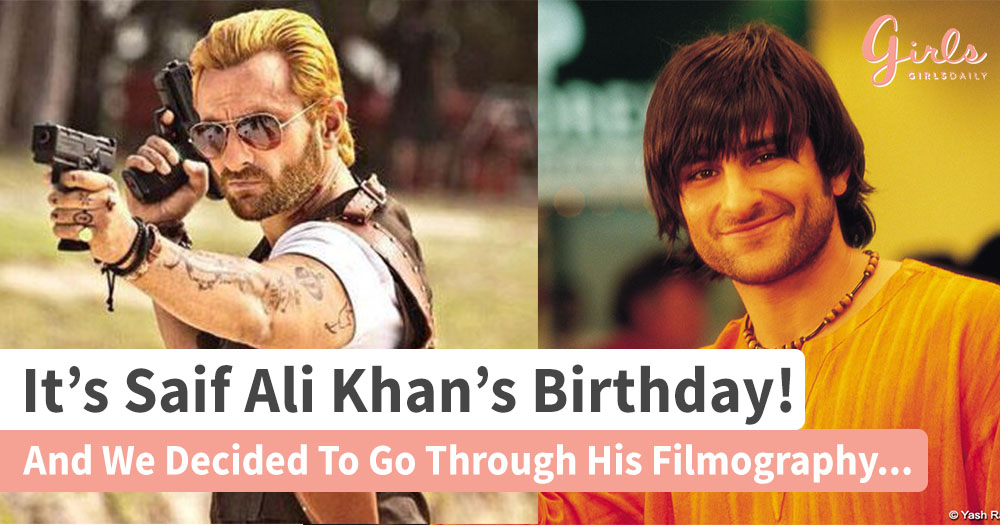 It Is Saif's Birthday, So We Decided To Go Through His Filmography!