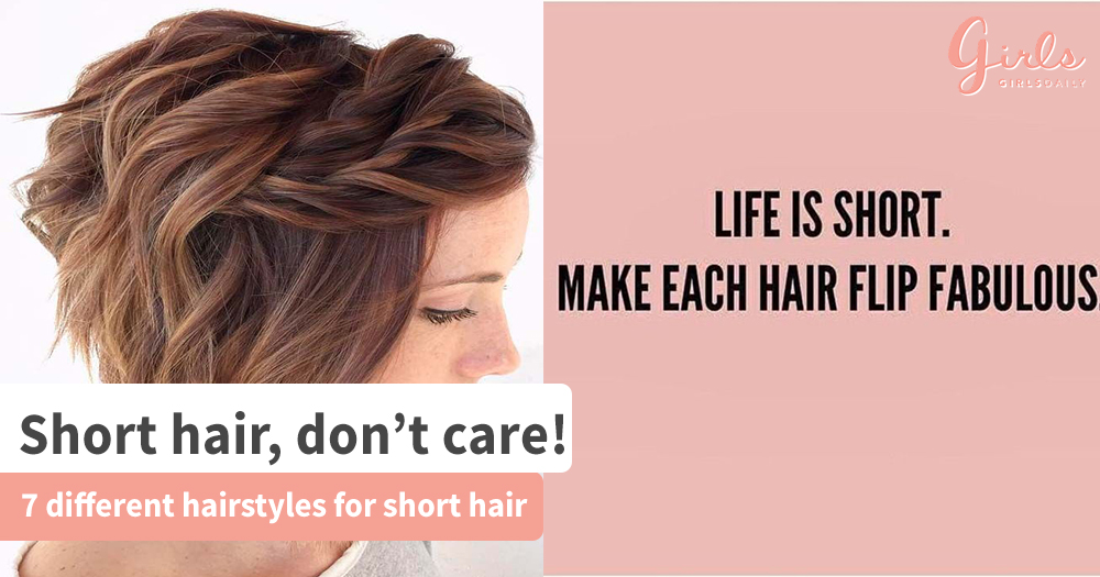 7 different ways to Style Short Hair