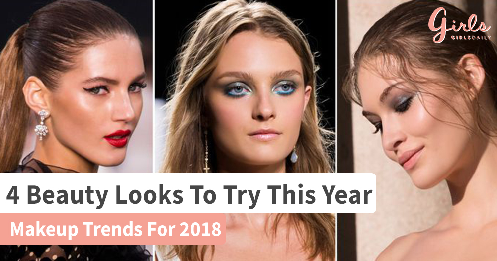 Makeup Trends You Should Swear By In 2018
