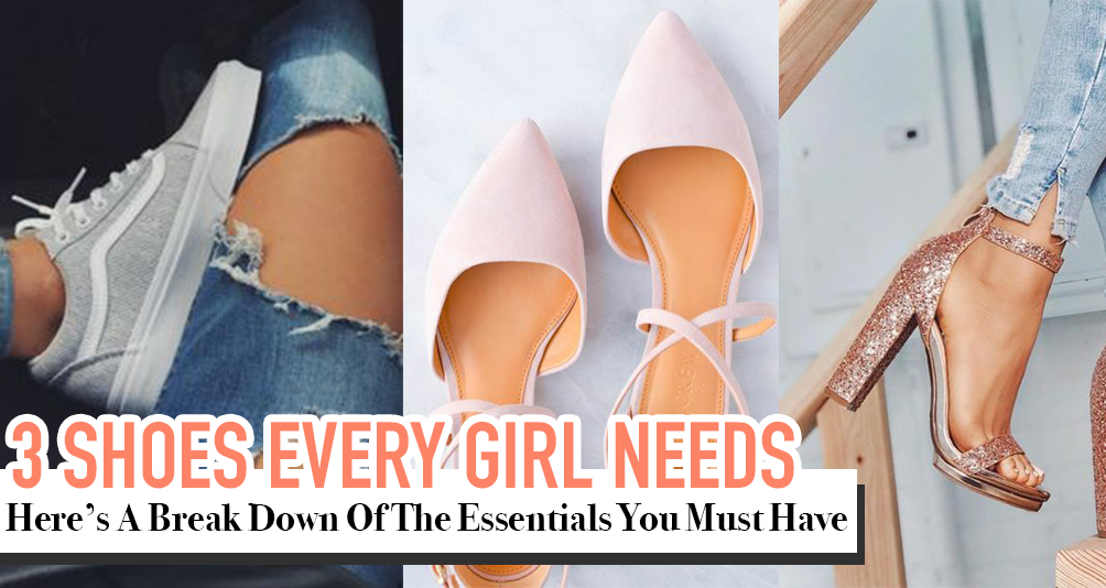 3 Pair of Shoes Every Girl Should Own