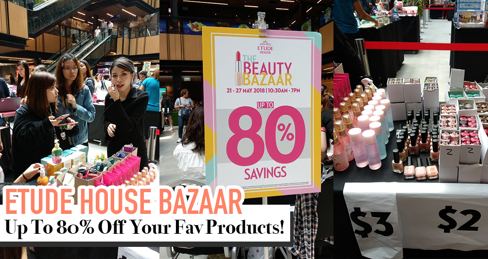 Etude House Pop-Up Bazaar @ SingPost Centre From Now Until 27 May 2018!