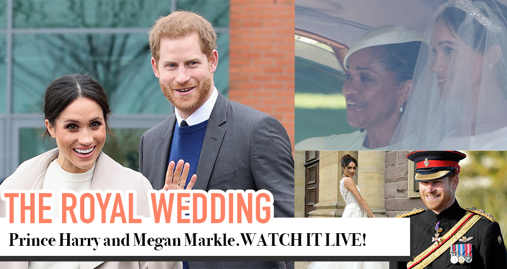 Join Us In The LIVE Broadcast of The Royal Wedding!