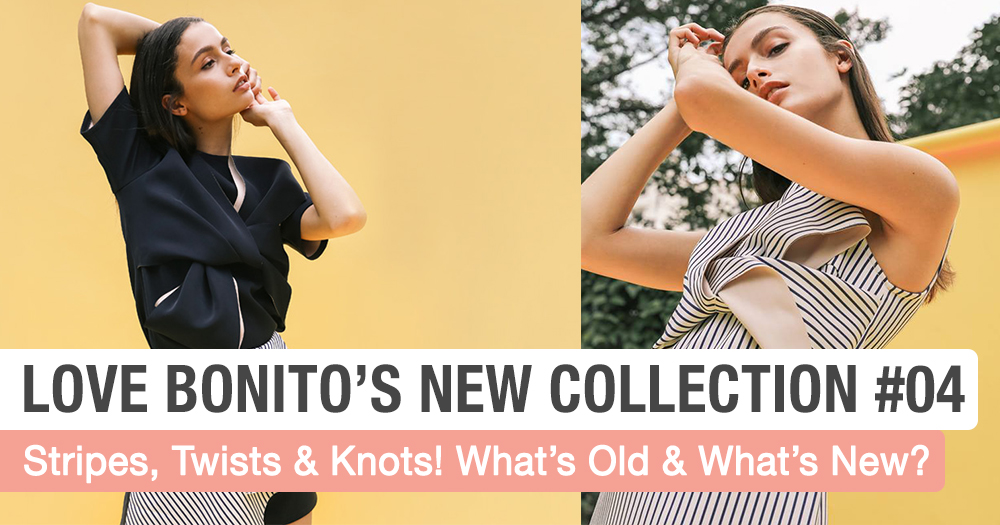 Love, Bonito's First 3 Capsule Collections Are Great & The 4th Unveils Tomorrow (25/6)!