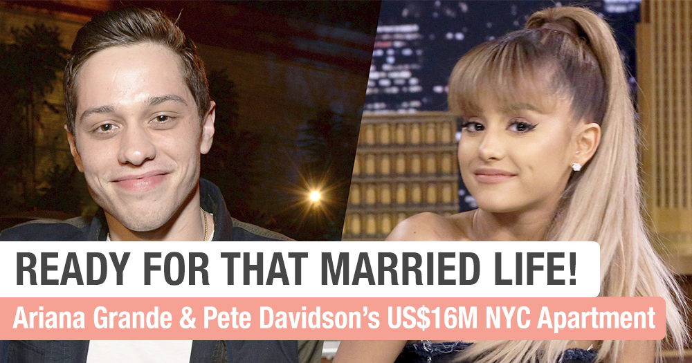 A Look At Ariana Grande And Fiance Pete Davidson US$16M New York City Apartment