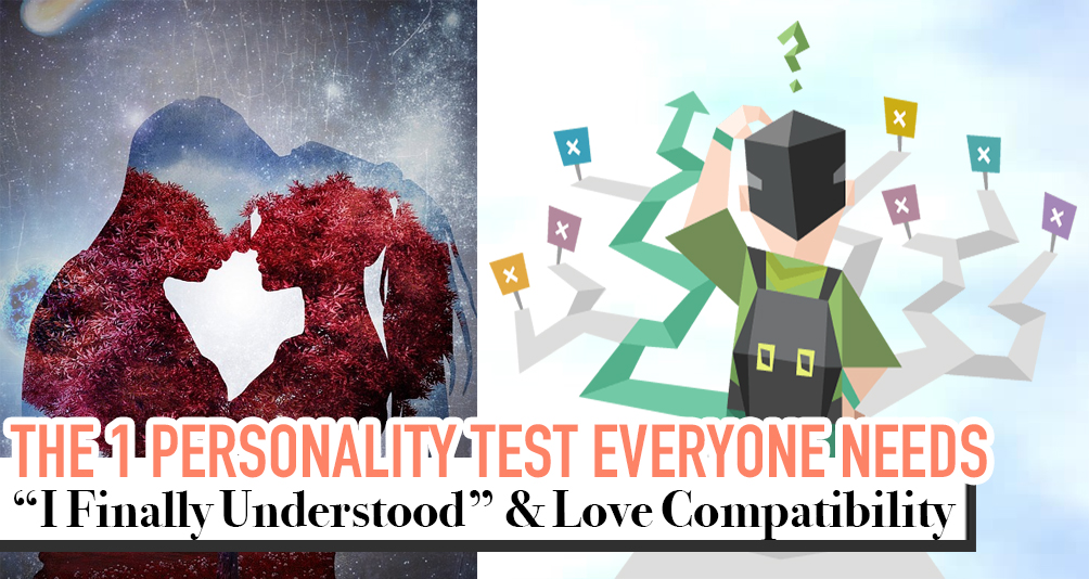 """""""Are You The Type For Me?"""" This Personality Test Can Answer You Accurately & More!"""