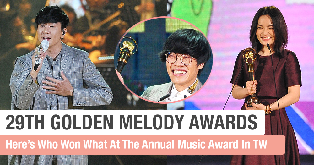 Here Are Our Biggest Winners For The 29th Golden Melody Awards!