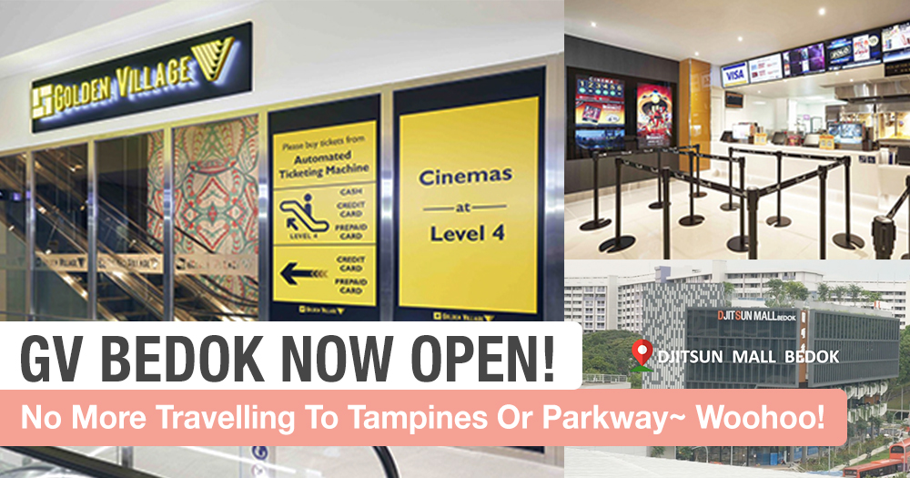 Bedok Peeps, We Can Finally Watch Movies in Our Hood Again! Thanks GV~