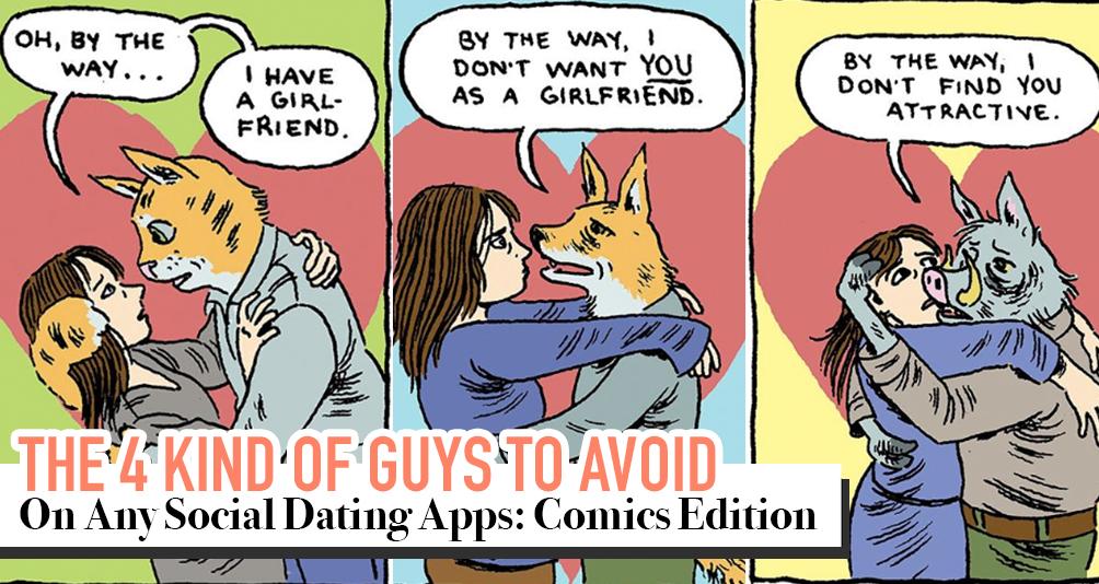 4 Comics That Best Describe Guys You Met (Or Will Meet) On Dating Apps