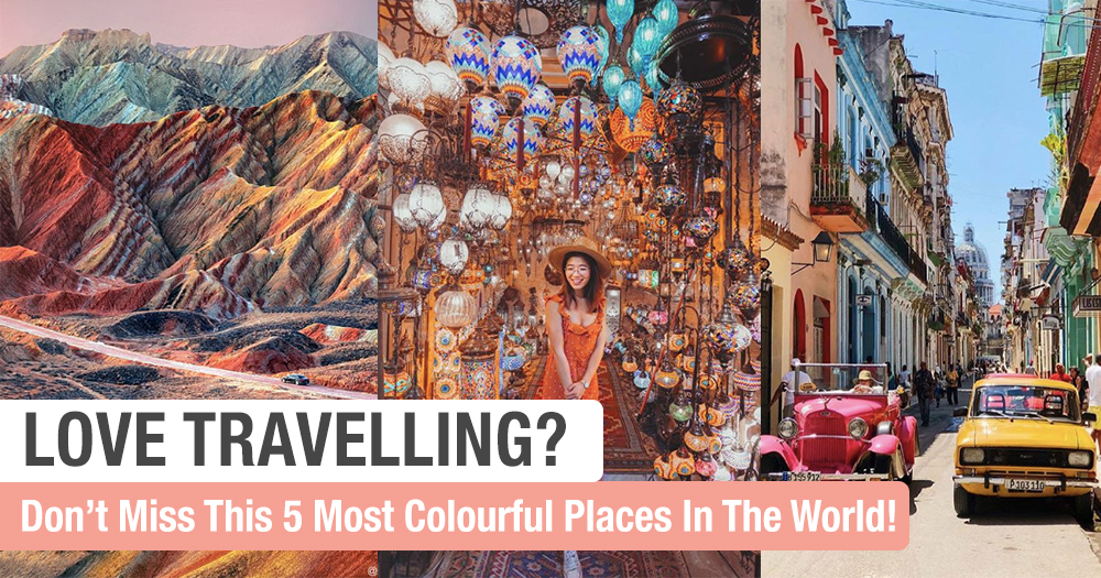 If You Love Travelling, You Must Visit This 5 Most Colourful Places In The World!