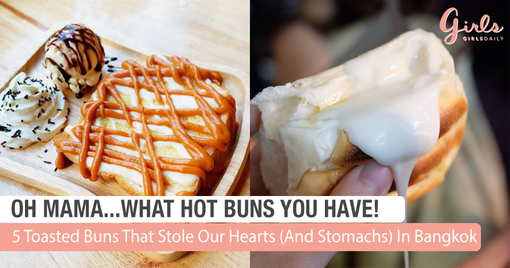 5 Toasted Buns That Stole Our Hearts (And Stomachs) In Bangkok
