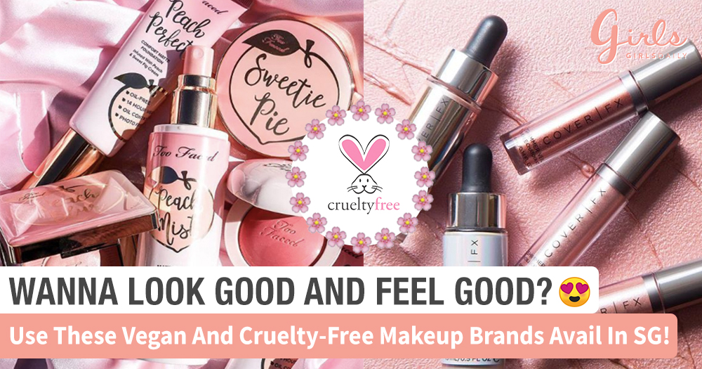 Here's 6 Cruelty-Free & Vegan Makeup Brands We Should All Support: AVAILABLE IN SINGAPORE!