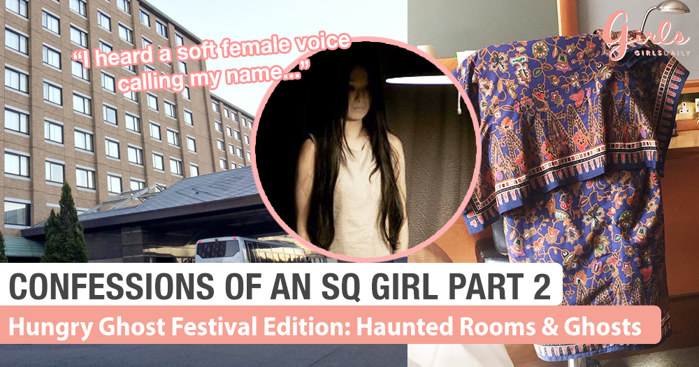 Confessions Of An SQ Girl Part 2: Of Haunted Hotels, Rooms And Planes