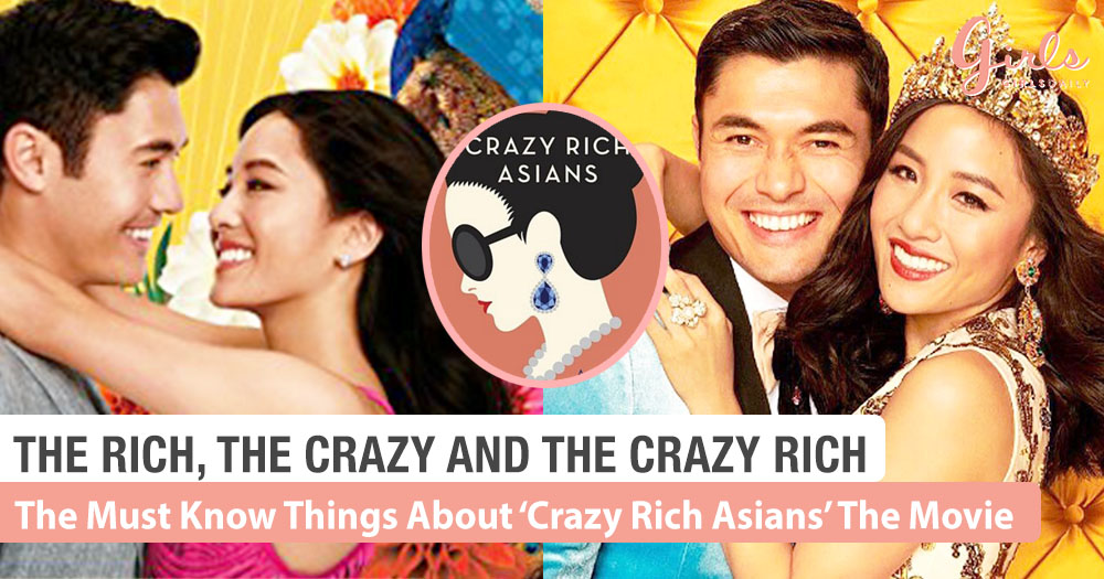 All You Need To Know About 'Crazy Rich Asians' The Movie