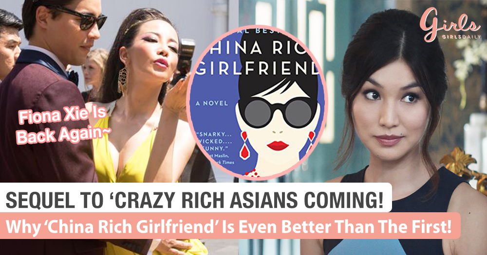 Crazy Rich Asians Second Movie: Why 'China Rich Girlfriend' Is Even More Exciting Than Part 1!