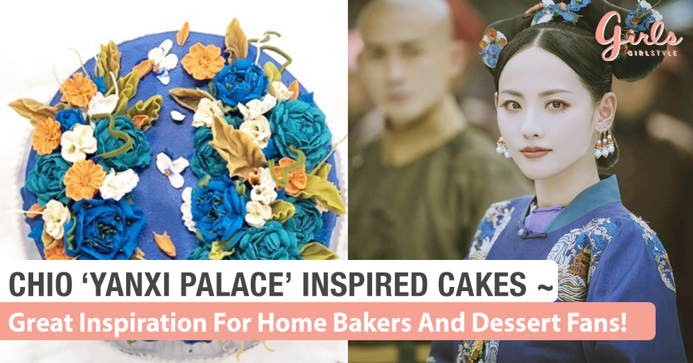 'Story Of Yanxi Palace' Has Inspired These GORGEOUS Cakes~! Home Bakers Take A Cue!