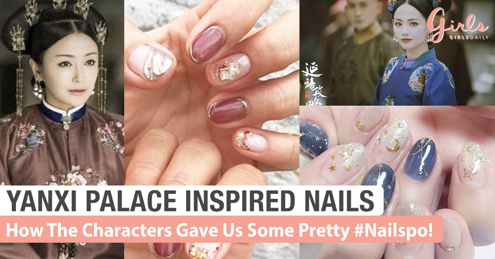 You Can Wear These 'Story Of Yanxi Palace' Inspired Nail Art Too~!