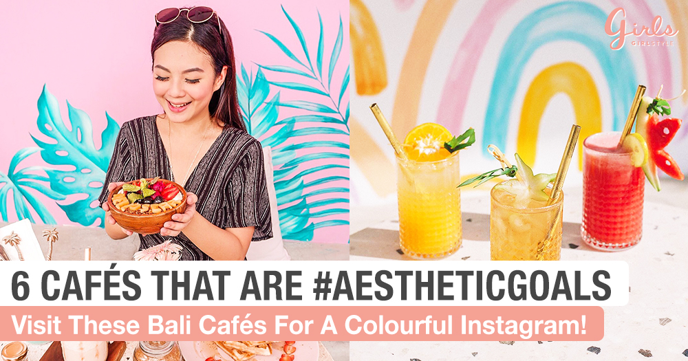 6 Bali Cafés For Delicious Food And Perfect Instagram Photos That You Really Cannot Miss!