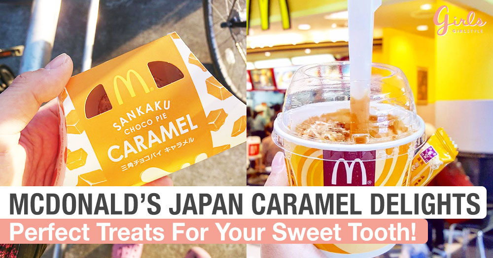 McDonald's Japan Has Turned Into A Sweet Haven For Caramel Lovers