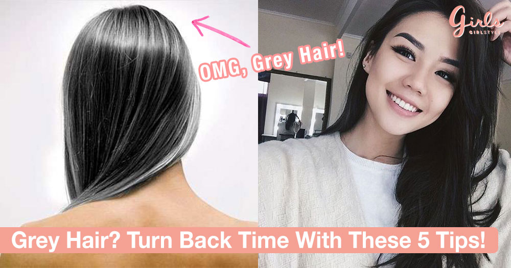 Grey Hair Before 30? Here Are 5 Tips And Tricks To Reverse It!
