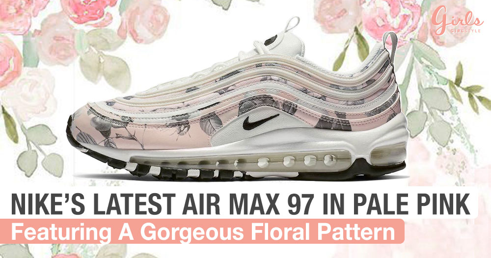 Nike Just Gave The Air Max 97 A Floral Makeover And We Are Loving It!