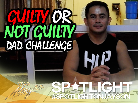Spotlight on Jayson: Guilty or Not Guilty Dad Challenge