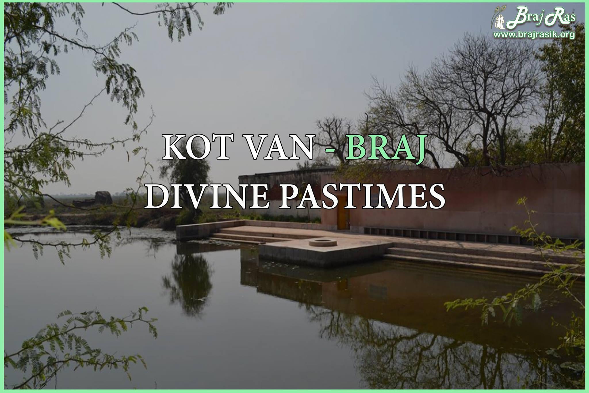 Kot Van or Kotwan - Divine Pastimes