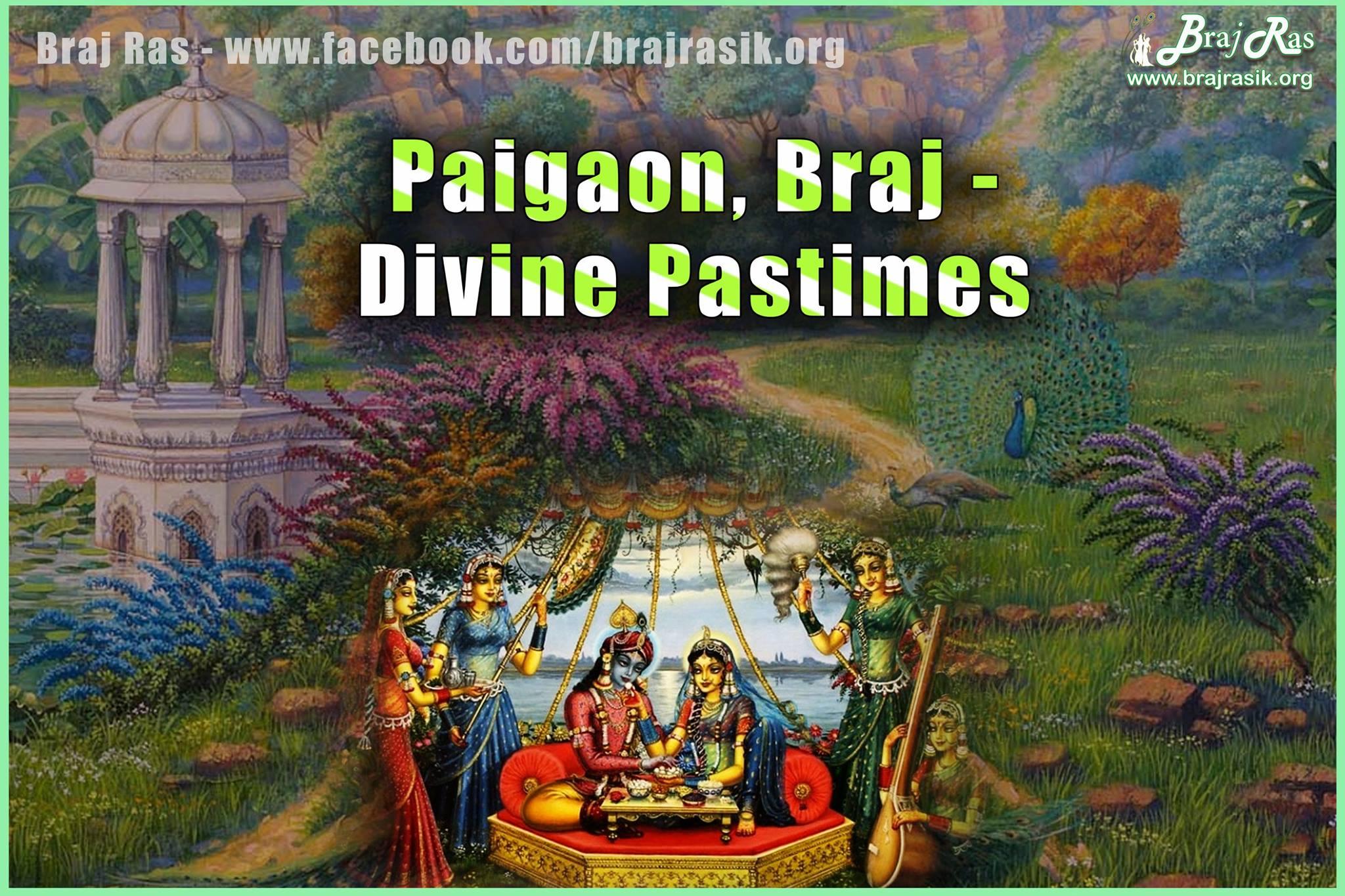 Paigon Braj - Divine Pastimes