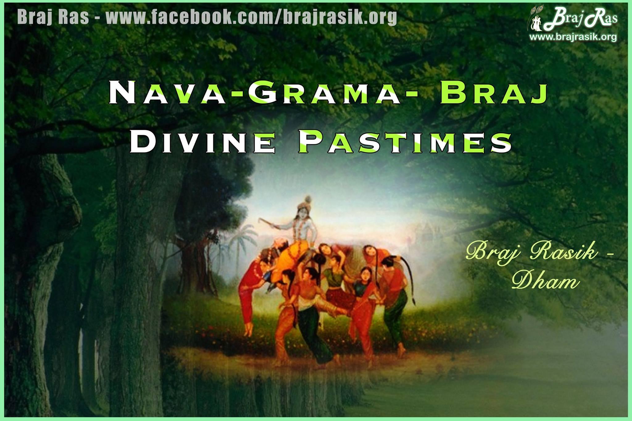 Nava Grama, Braj - Divine Pastimes