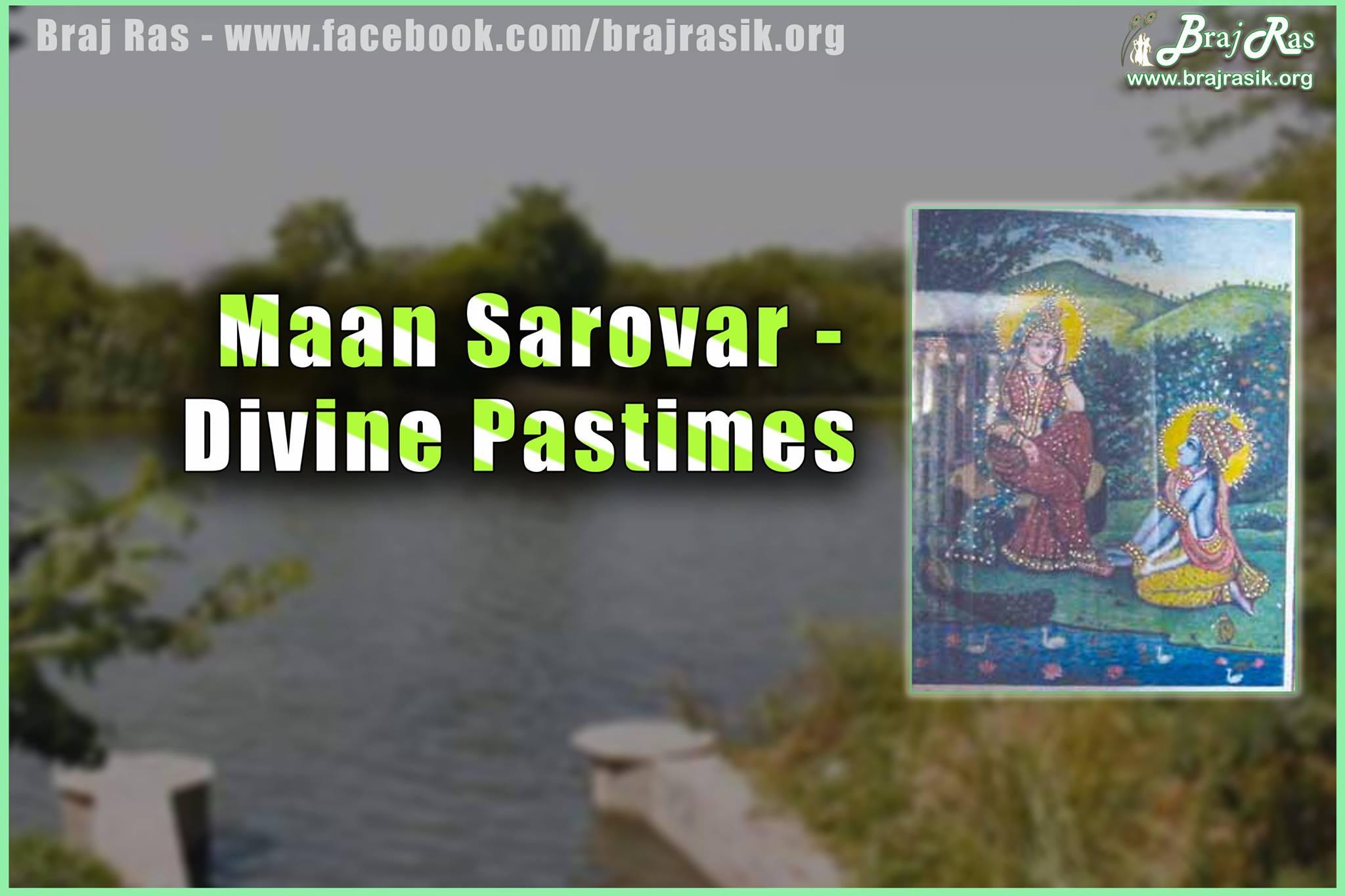 Maan Sarovar or Mana Sarovar - Divine Pastimes