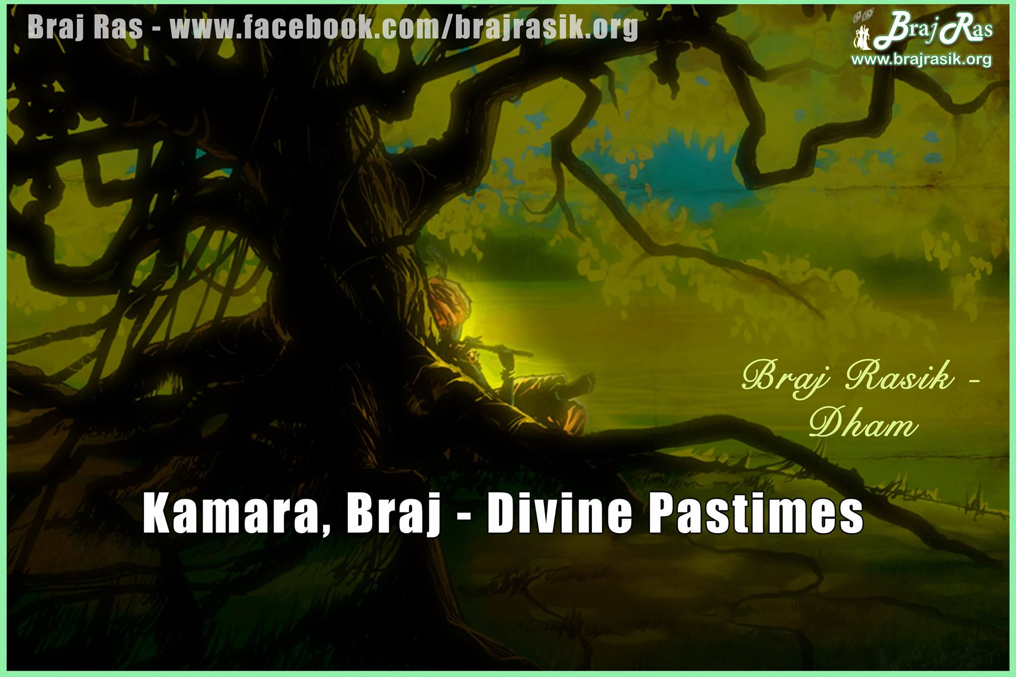 Kamara, Braj - Divine pastimes
