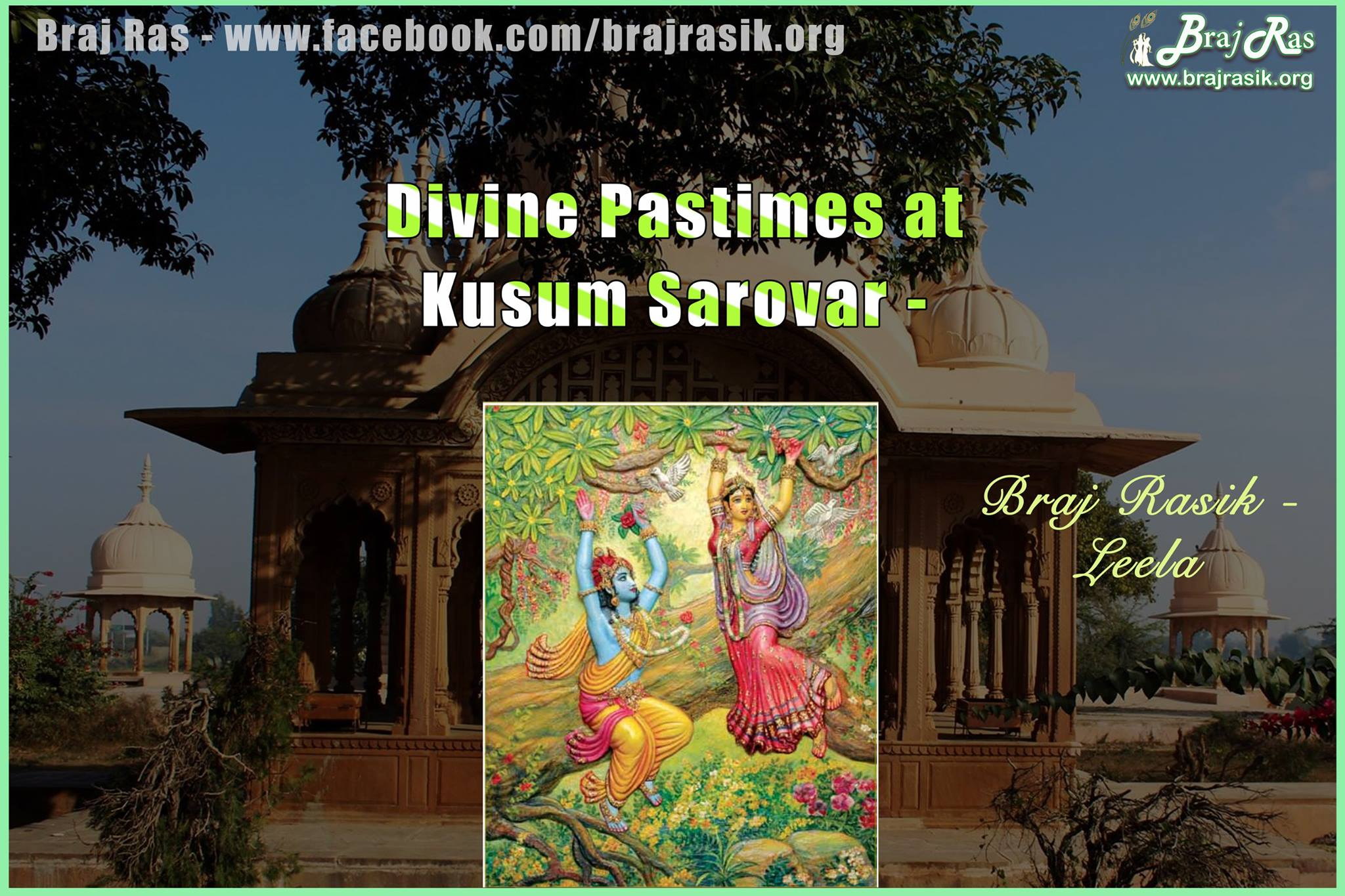 Divine Pastimes at Kusum Sarovar, Braj Dham