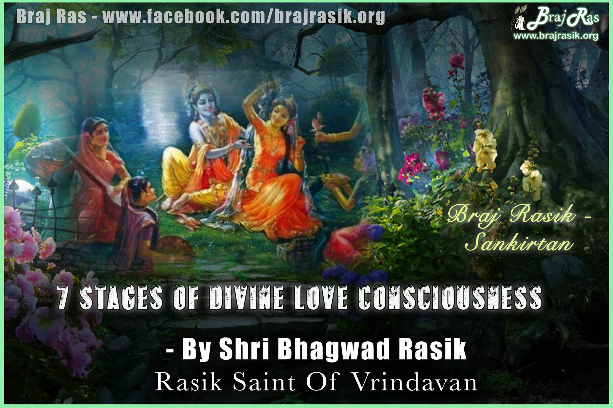 Seven Stages of Divine Love Consciousness -  Shri Bhagwad Rasik