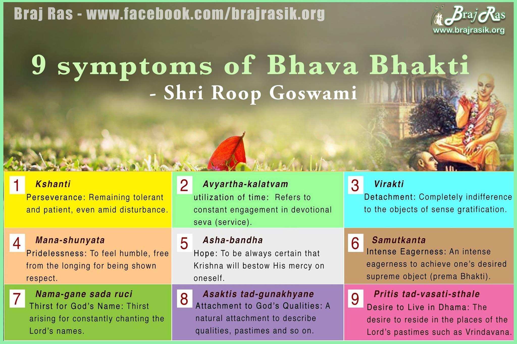 Nine symptoms of Bhava Bhakti- Roop Goswami, Bhakti Rasamrit Sindhu.