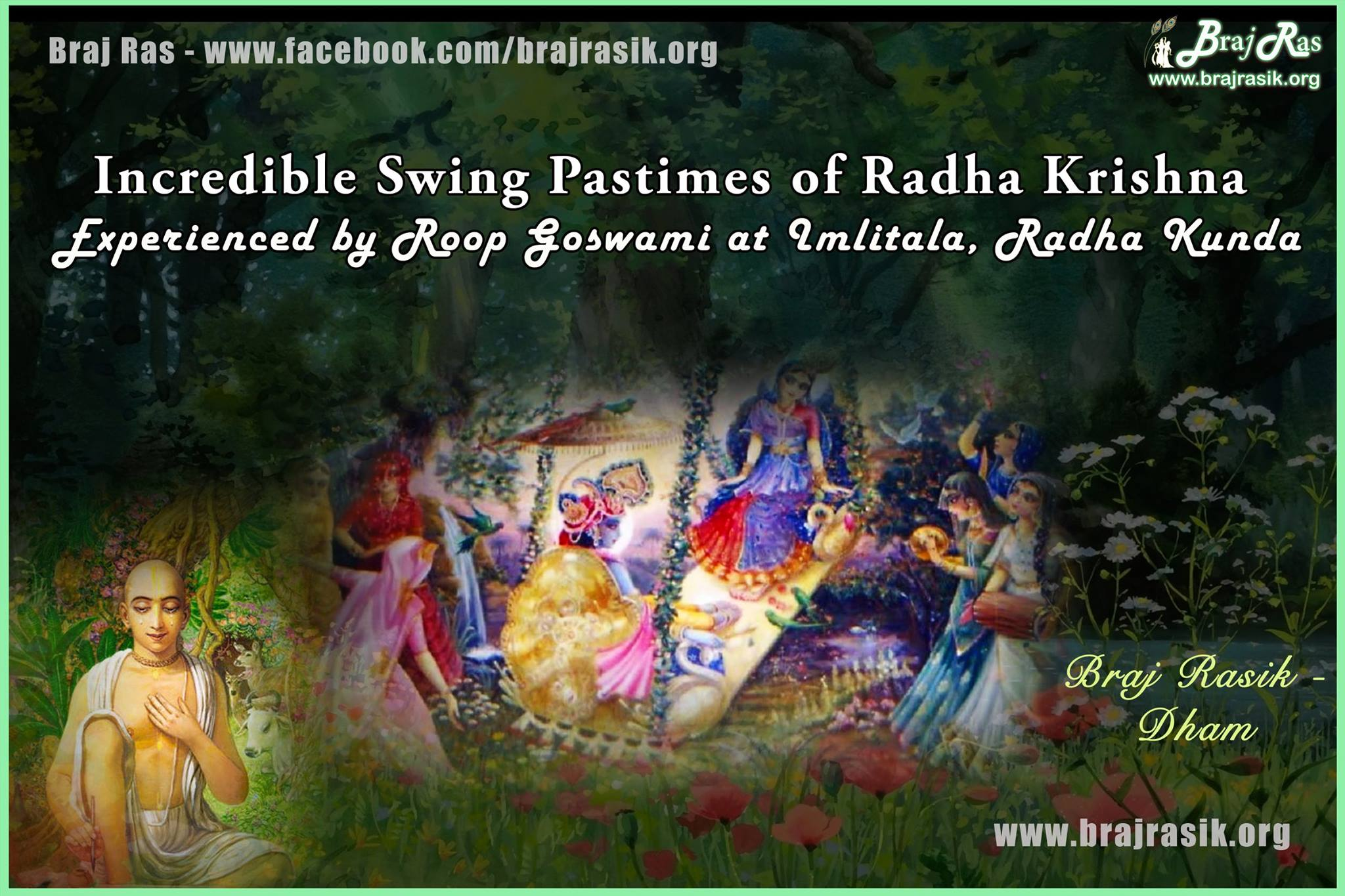 Incredible Swing Pastimes of Radha Krishna  experienced by Roop Goswami at Imlitala, Radha Kunda