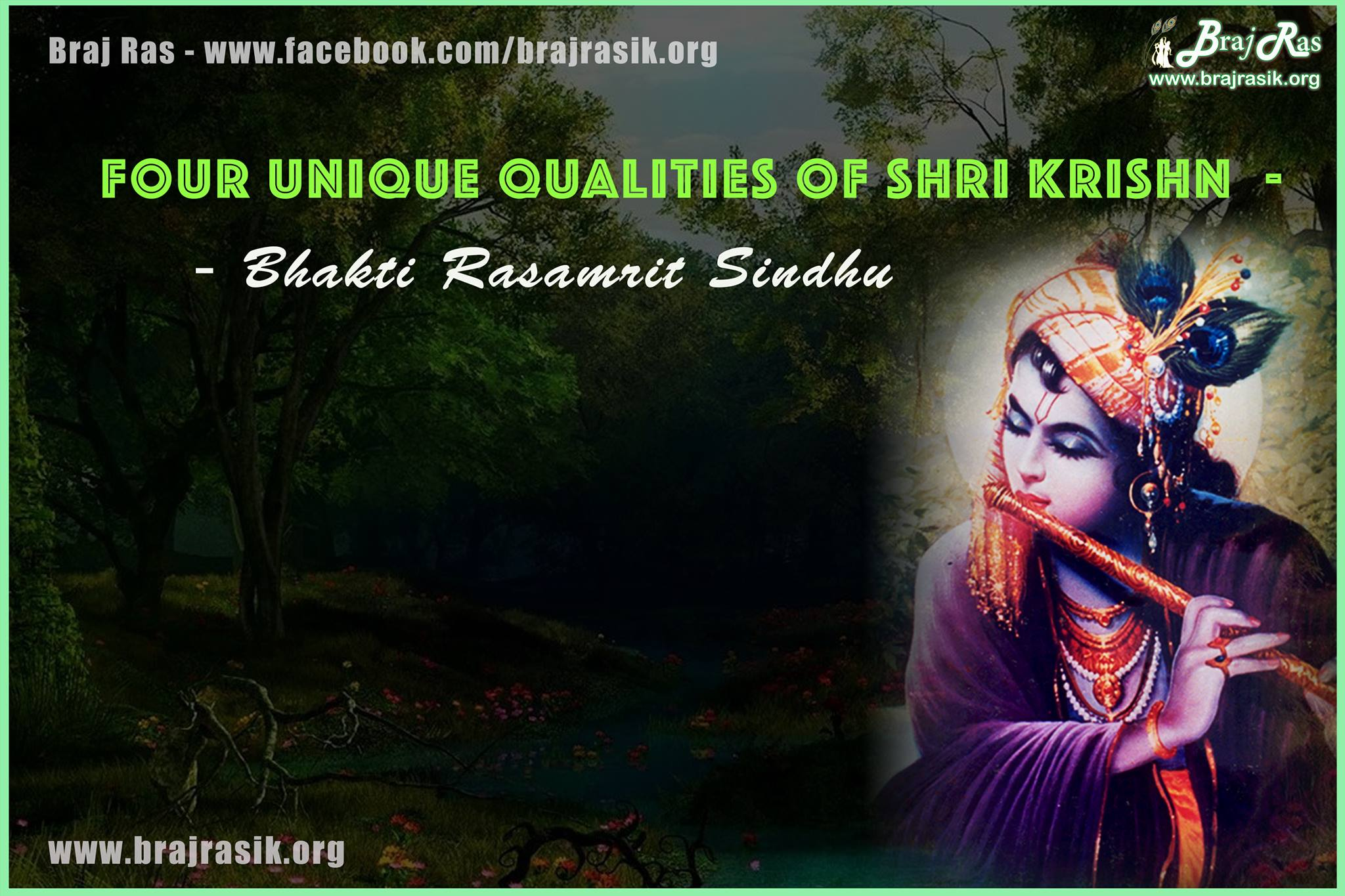 Four Unique Qualities Of Shri Krishn - Bhakti Rasamrit Sindhu, Roop Goswami