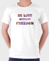 No love without freedom