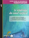 Le syndrome du canal carpien by Michel Rossignol from De Marque in Français category