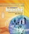 Le voyageur branché: comment planifier votre voyage en ligne by Gilles Bélanger from De Marque in Français category