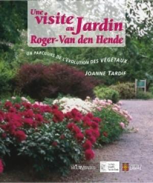 Une visite au Jardin Roger-Van den Hende : un parcours de l'évolution des végétaux by Joanne Tardif from De Marque in Français category