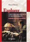 Explorer l'histoire des sciences et des techniques : activités, exercices et problèmes by Marcel Thouin from De Marque in Français category