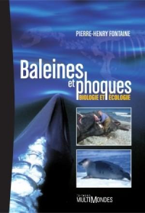 Baleines et phoques: biologie et écologie by Pierre-Henry Fontaine from De Marque in Français category