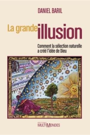 La grande illusion by Daniel Baril from De Marque in Français category