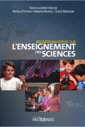 Regards multiples sur l'enseignement des sciences by Patrice Potvin from De Marque in Français category