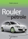 Rouler sans pétrole by Pierre Langlois from De Marque in Français category