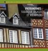 Patrimoines : fabrique, usages et réemplois by Capucine Lemaître from De Marque in Français category
