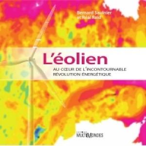 L'éolien au coeur de l'incontournable révolution énergétique by Bernard Saulnier from De Marque in Français category