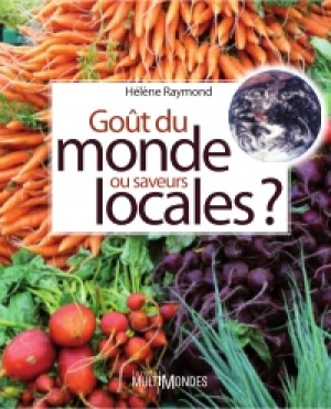 Goût du monde ou saveurs locales? by Hélène Raymond from  in  category