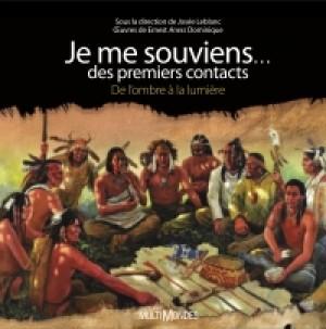 Je me souviens… des premiers contacts by Josée Leblanc from De Marque in Français category