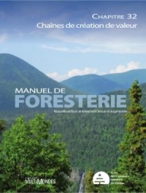 Manuel de foresterie, chapitre 32 – Chaînes de création de valeur by École Louis-J.-Robichaud Collectif from De Marque in Français category